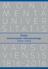 Wydawnictwa Uniwersytetu Warszawskiego Dzieje Uniwersytetu Warszawskiego 19151945 - Wydawnictwo Uniwersytetu Warszawskiego