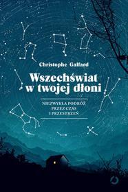 Galfard Christophe Wszechświat w twojej dłoni / wysyłka w 24h