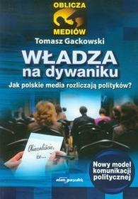Władza na dywaniku - Tomasz Gackowski