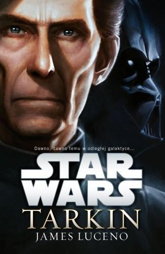 Uroboros / GW Foksal James Luceno Star Wars. Tarkin
