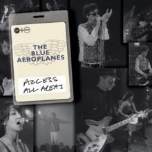 Access All Areas CD+DVD) Blue Aeroplanes