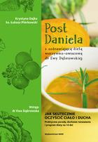 WAM Post Daniela. Z uzdrawiającą dietą warzywno-owocową dr Ewy Dąbrowskiej - Krystyna Dajka, Łukasz Piórkowski