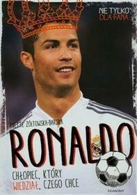 Egmont Ronaldo. Chłopiec, który wiedział, czego chce - Yvette Żółtowska-Darska