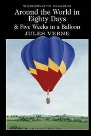 Wordsworth Editions Limited Around the world in 80 days & five weeks in a balloon - dostawa od 3,49 PLN