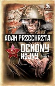 Fabryka Słów Adam Przechrzta Demony wojny. Część 2