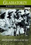 Jednostki Specjalne SAS seria Gladiatorzy II wojny światowej)