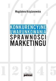 Poltext Konkurencyjne uwarunkowania sprawności marketingu - Magdalena Krzyżanowska