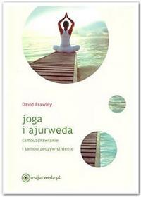 Frawley Dawid Joga i ajurweda