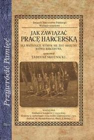 Impuls Jak zawiązać pracę harcerską - Tadeusz Skotnicki