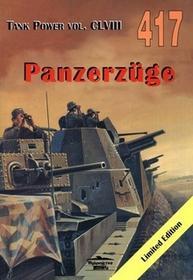 Militaria Janusz Ledwoch Panzerzuge. Tank Power vol. CLVIII 417