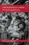 Muhammed Abdul Bari The Rohingya Crisis