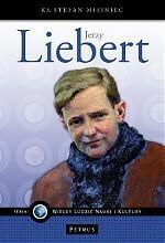 Petrus Stefan Misiniec Jerzy Liebert