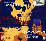 Biblioteka Akustyczna Kolacja z zabójcą (audiobook CD) - Aleksandra Marinina