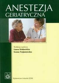 Wydawnictwo Lekarskie PZWL  Anestezja geriatryczna
