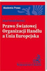 Nowak - Far Artur Prawo światowej organizacji handlu a unia europejska - mamy na stanie, wyślemy natychmiast