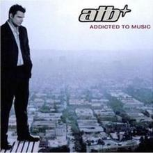 Addicted To Music CD) ATB