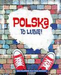 Multico Polska to lubię! - Długołęcki Aleksander. MARTA MARUSZCZAK. Małgorzata Mroczkowska. Barbara