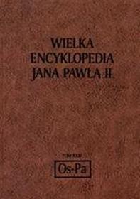Wielka encyklopedia Jana Pawła II tom XXIII Os Pa