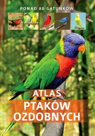 SBMAtlas ptaków ozdobnych - Opracowanie zbiorowe