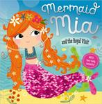 Rosie Greening Mermaid Mia and the Royal Visit