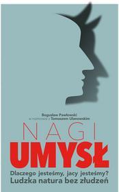 Agora Nagi umysł - Bogusław Pawłowski, Ulanowski Tomasz