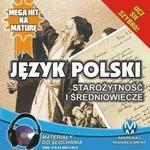 Język polski Starożytność i Średniowiecze Małgorzata Choromańska MP3)