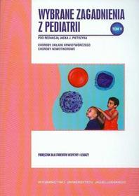 Wybrane zagadnienia z pediatrii Tom 5
