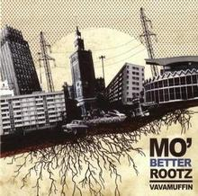 Mo Better Rootz [Digipack] Vavamuffin