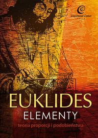 Euklides Elementy Teoria proporcji i podobieństwa Wyd 2 Euklides