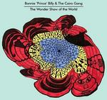 Bonnie Prince & The Cairo Gang Billy Wonder Show Of The World, The. CD Bonnie Prince & The Cairo Gang Billy