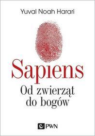 Dom Wydawniczy PWN Sapiens. Od zwierząt do bogów - Yuval Noah Harari