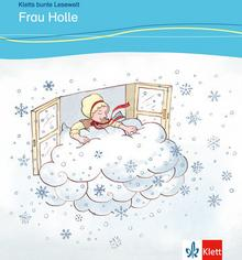 LektorKlett Angelika Lundquist-Mog, Gebrüder Grimm Frau Holle, Lektuere + Raetsel (A1+)