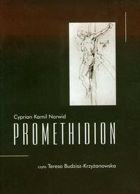 Wydawnictwo Św. Wojciecha Promethidion + CD - Norwid Kamil Cyprian