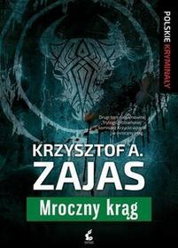 Sonia Draga Mroczny krąg - Krzysztof A. Zajas