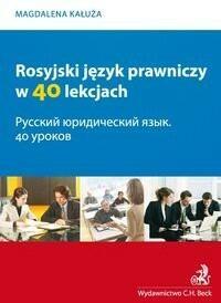 Rosyjski język prawniczy w 40 lekcjach - Magdalena Kałuża