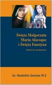 DEHON Święta Małgorzata maria Alacoque i Święta Faustyna - Stanisław Jarzyna