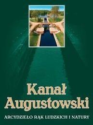 Bernardinum Wojciech Batura Kanał Augustowski