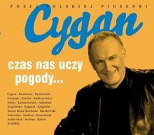 Cygan Jacek,Rynkowski Ryszard,Zaucha Andrzej,Górniak Edyta,Rodowicz Maryla Czas nas uczy pogody...