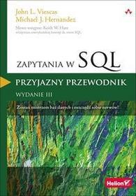 Zapytania w SQL Przyjazny przewodnik - John Viescas, Hernandez Michael J.