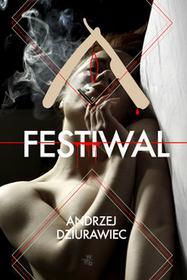Festiwal - Andrzej Dziurawiec