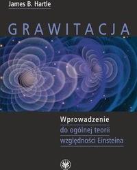 Grawitacja Wprowadzenie do ogólnej teorii względności Einsteina