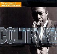 The Very Best Of John Coltrane CD) John Coltrane