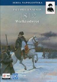 FINNA 1812 Tom 3 Wielki odwrót - Austin Paul Britten