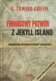 Wektory Finansowy potwór z Jekyll Island - Griffin G.Edward