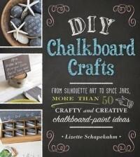 Adams Media Corporation DIY Chalkboard Crafts