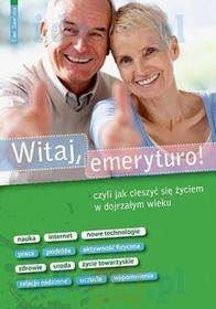 Witaj, Emeryturo!