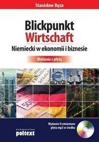 Poltext Blickpunkt Wirtschaft. Niemiecki w ekonomii i biznesie + CD - Stanisław Bęza