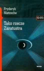 vis-a-vis Etiuda Tako rzecze Zaratustra - Fryderyk Nietzsche