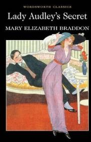 Lady Audley's Secret - Braddon Mary Elizabeth