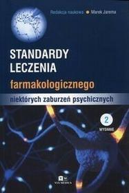Standardy leczenia farmakologicznego niektórych zaburzeń psychicznych - Via Medica